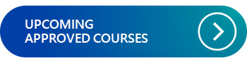 UPCOMING APPROVED COURSES