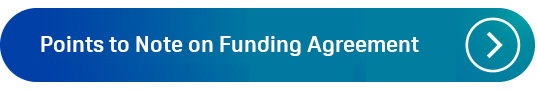 Points to Note on the Funding Agreement